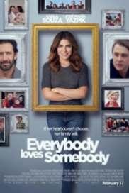 Everybody Loves Somebody 2017